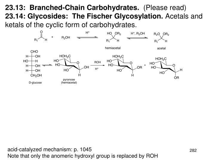 23.13:  Branched-Chain Carbohydrates.
