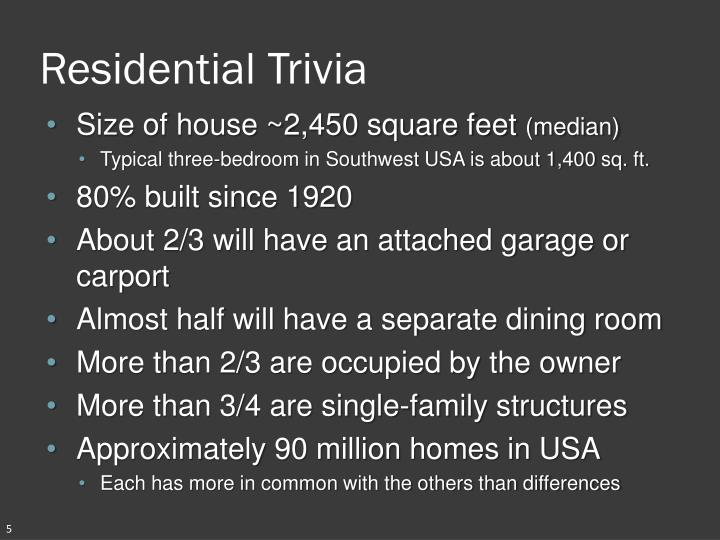 Residential Trivia
