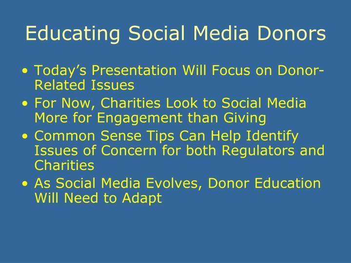 Educating social media donors