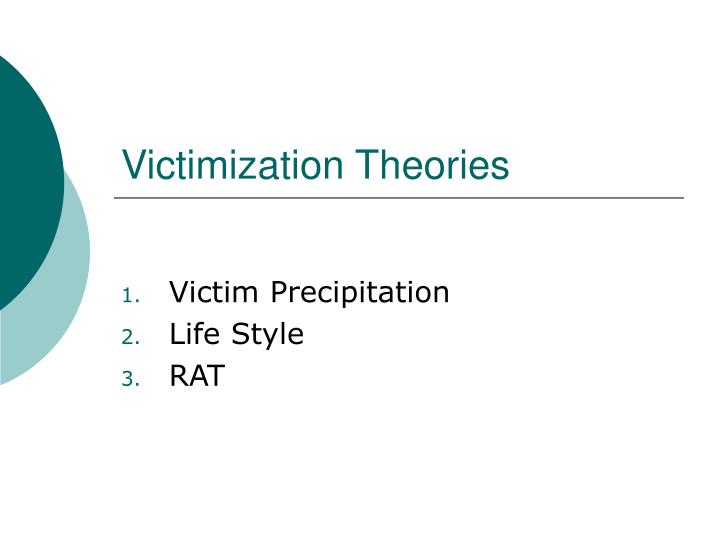 victim precipitation theory How can the answer be improved.