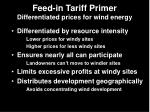 feed in tariff primer differentiated prices for wind energy