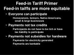 feed in tariff primer feed in taiffs are more equitable