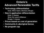 ontario s advanced renewable tariffs