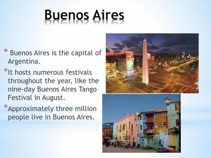 Buenos Aires is the capital