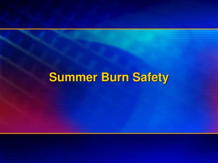 summer burn safety n.