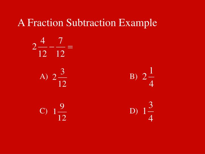 A Fraction Subtraction Example