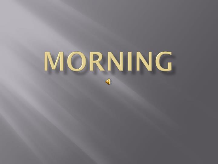 Morning