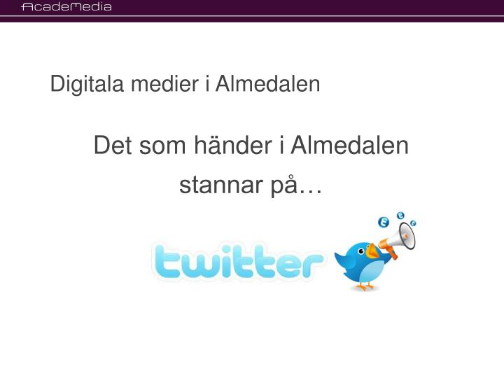 Digitala medier i Almedalen