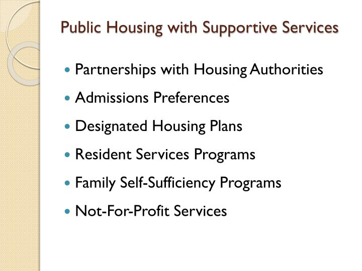 Public Housing with Supportive Services