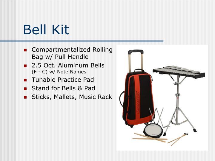 Bell Kit