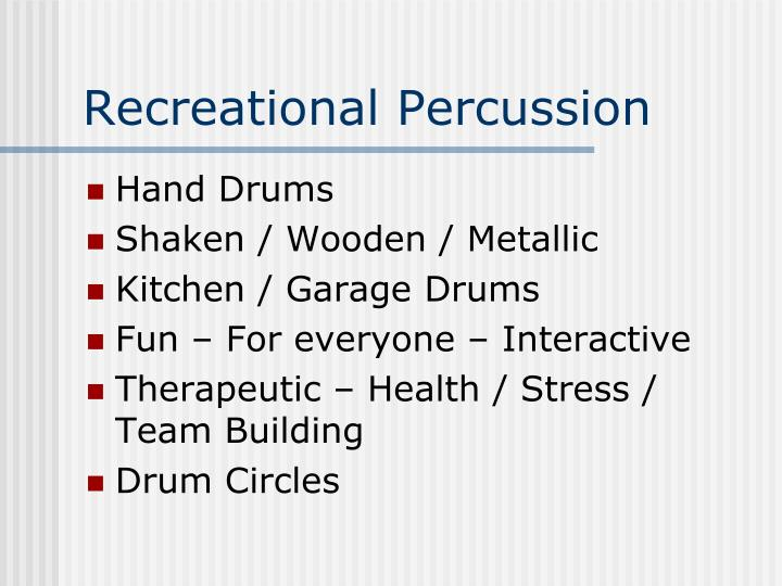 Recreational Percussion
