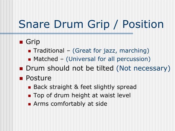 Snare Drum Grip / Position