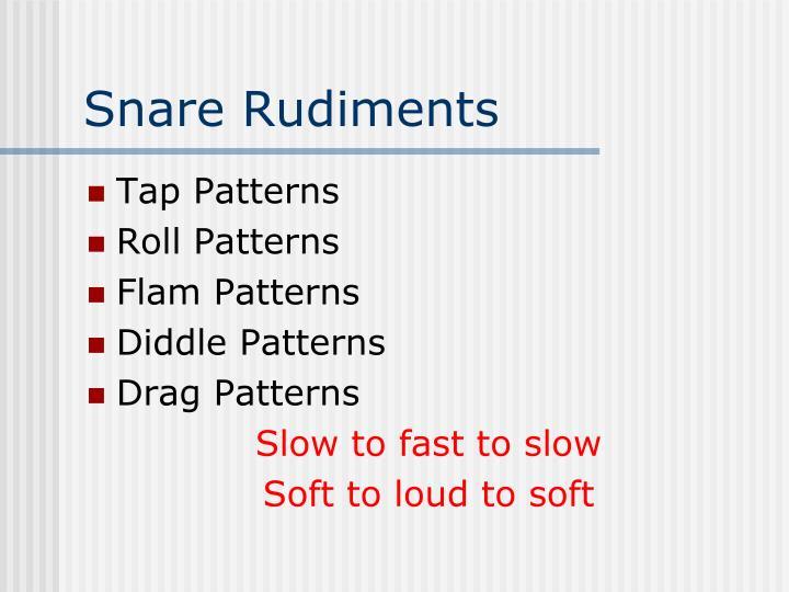 Snare Rudiments