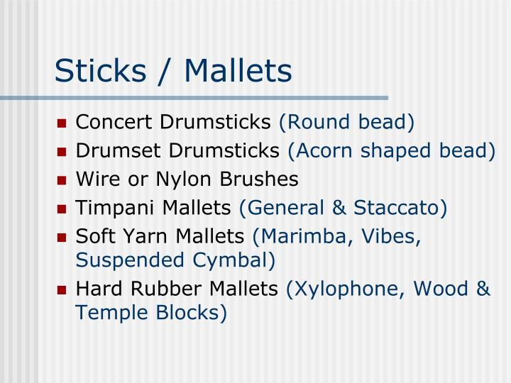 Sticks / Mallets