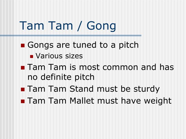 Tam Tam / Gong