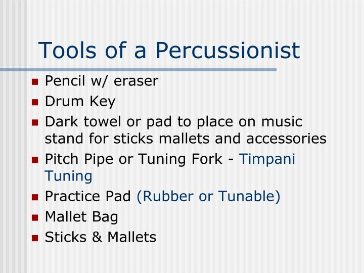 Tools of a Percussionist