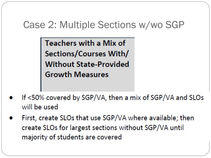 Case 2: Multiple Sections w/