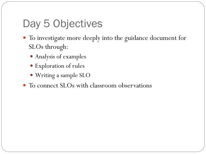 Day 5 Objectives