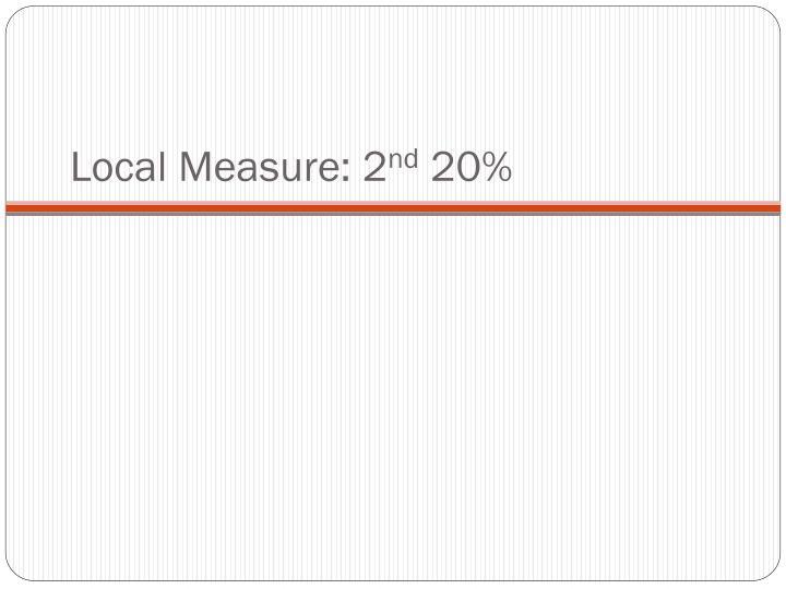 Local Measure: 2