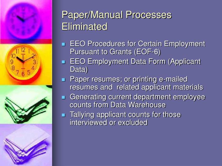 Paper/Manual Processes Eliminated