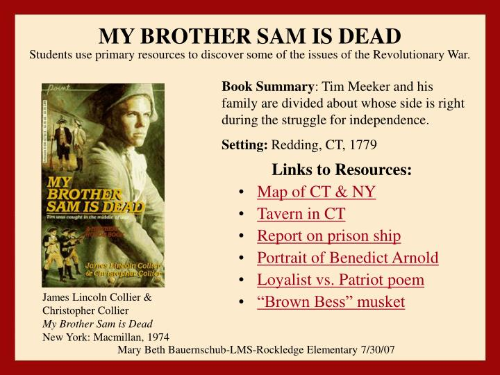 the summary of my brother sam is dead by christopher collier and james lincoln collier