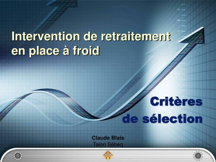 intervention de retraitement en place froid