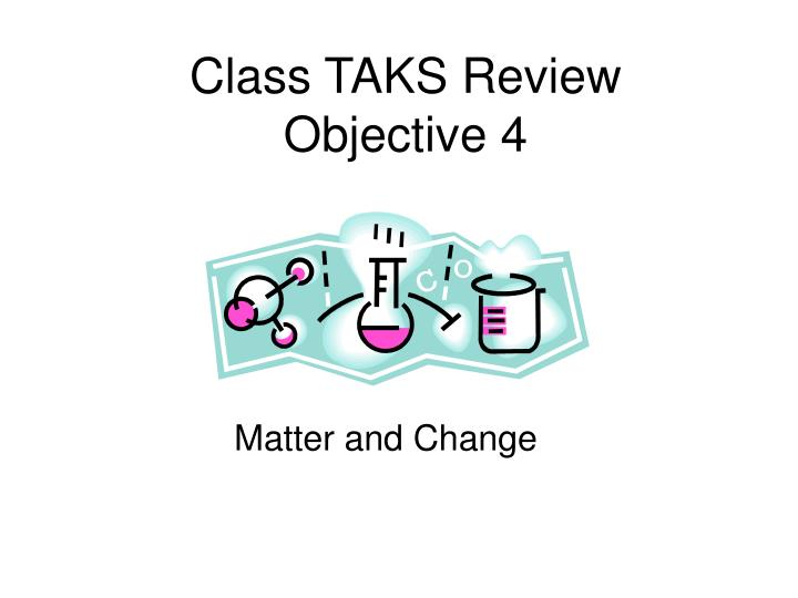 Class taks review objective 4