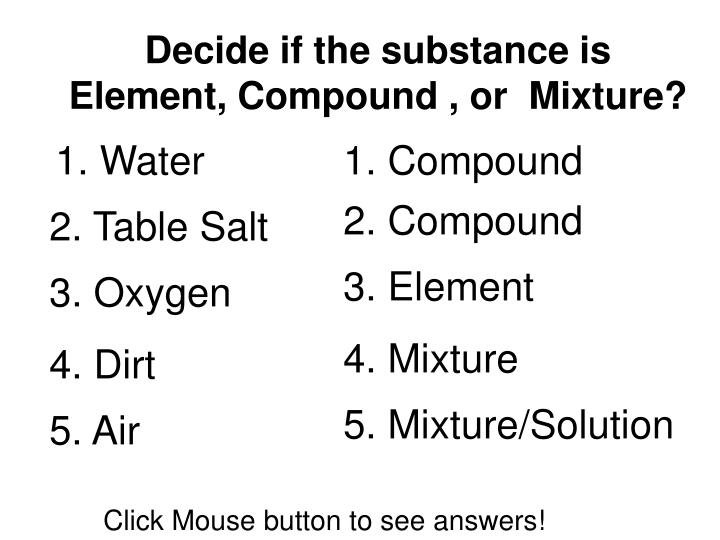 Decide if the substance is