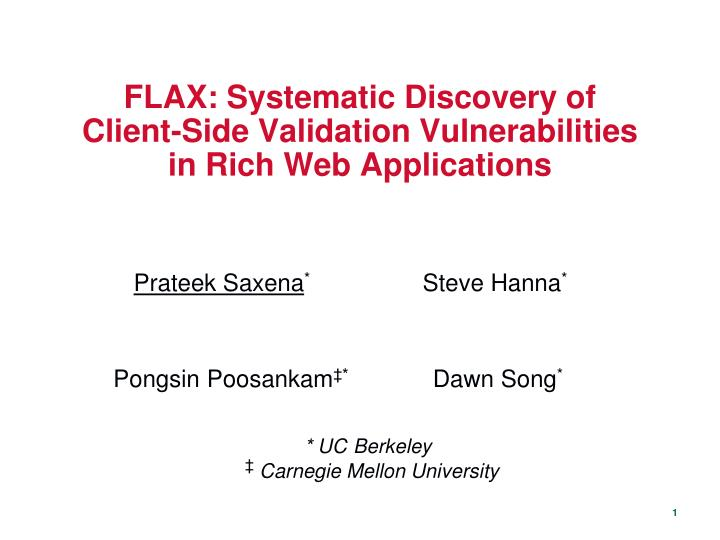 flax systematic discovery of client side validation vulnerabilities in rich web applications n.