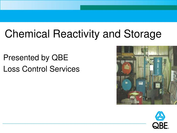 chemical reactivity and storage n.