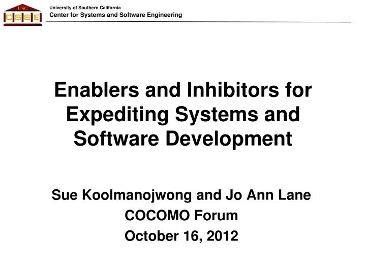 enablers and inhibitors for expediting systems and software development n.