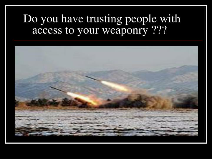 Do you have trusting people with