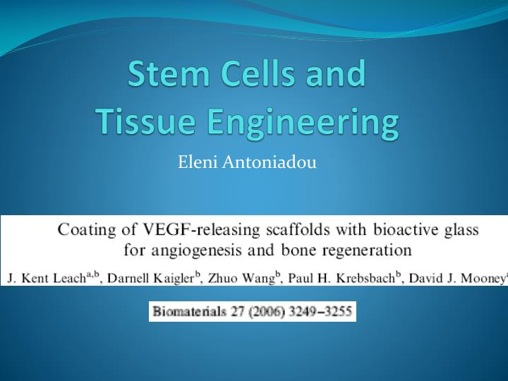 Ppt Stem Cells And Tissue Engineering Powerpoint Presentation Free Download Id 3042910