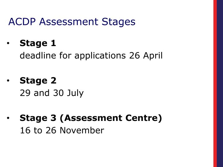 ACDP Assessment Stages