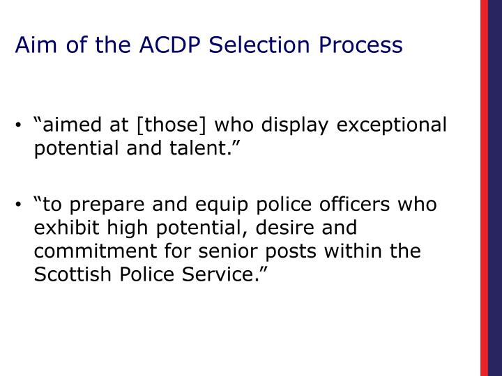 Aim of the ACDP Selection Process