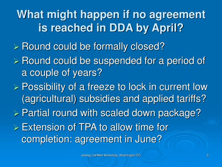What might happen if no agreement is reached in DDA by April?