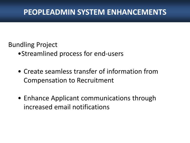PEOPLEADMIN SYSTEM ENHANCEMENTS