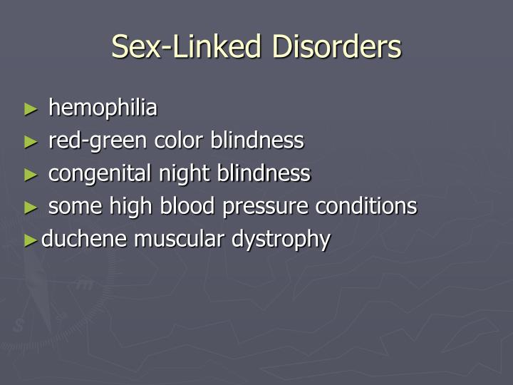 Sex-Linked Disorders