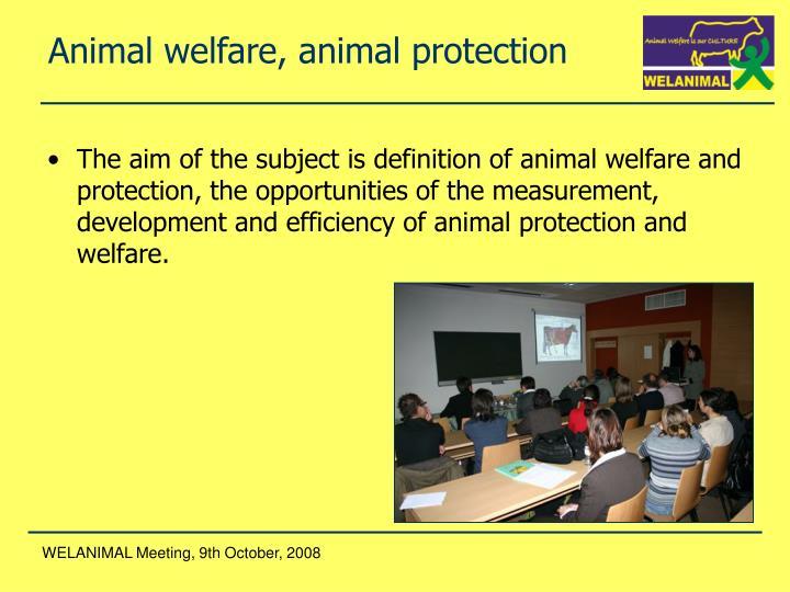 Animal welfare, animal protection