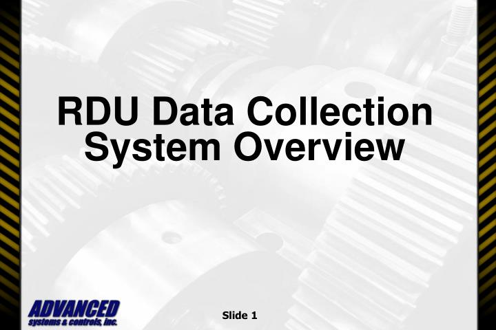 rdu data collection system overview