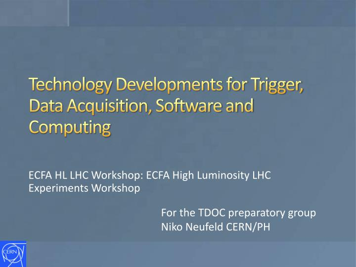 Technology developments for trigger data acquisition software and computing
