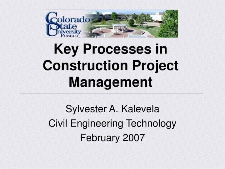 key processes in construction project management n.