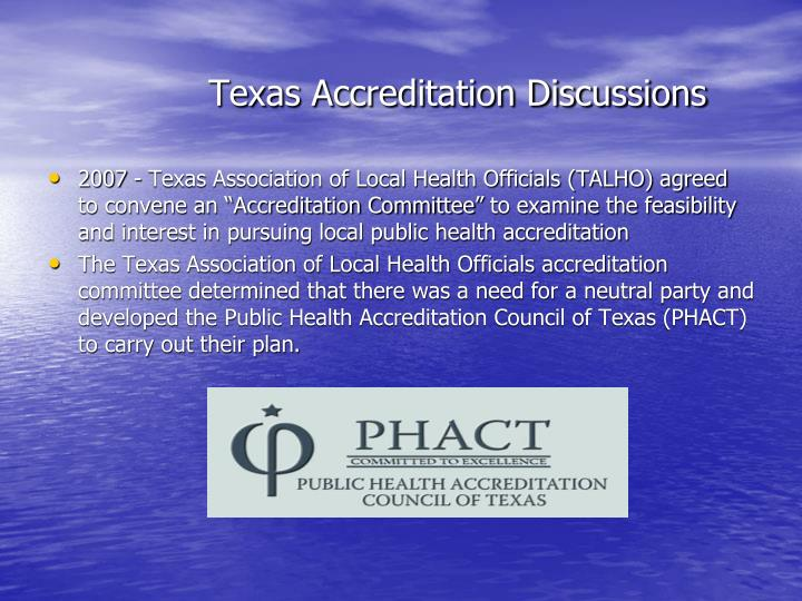 Texas Accreditation Discussions