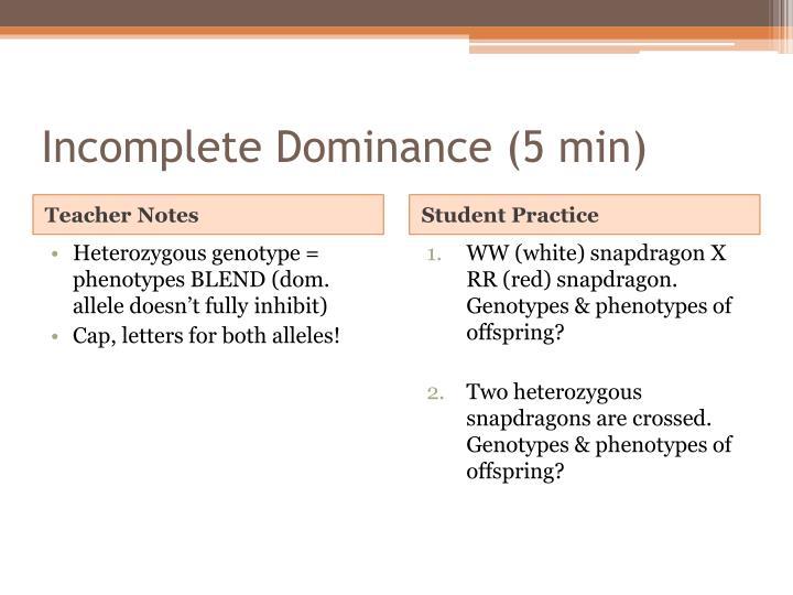Incomplete Dominance (5 min)