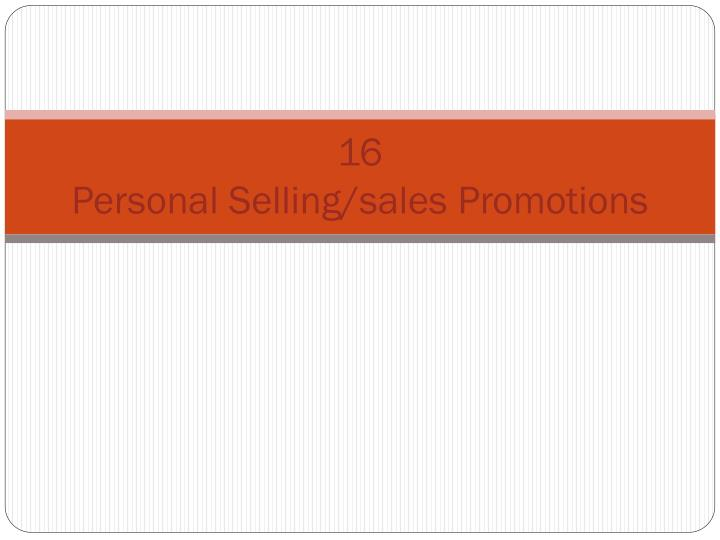 16 personal selling sales promotions n.