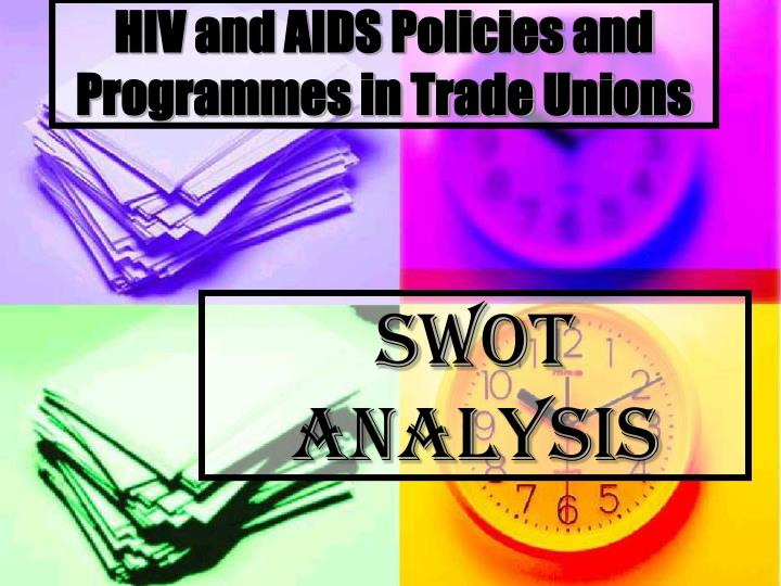 hiv and aids policies and programmes in trade unions n.