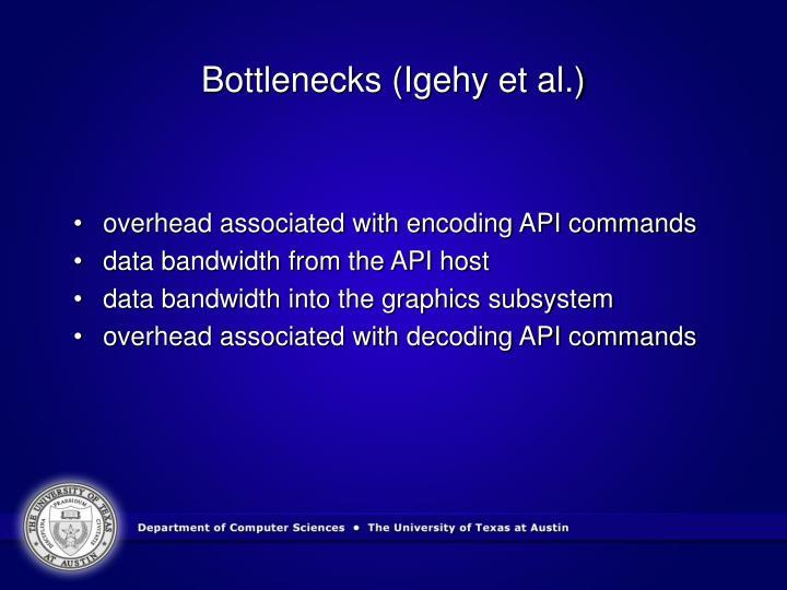 Bottlenecks (Igehy et al.)
