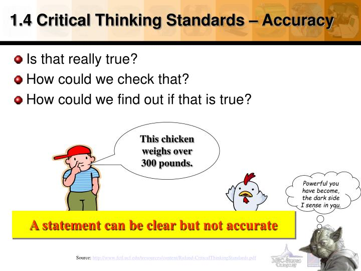 1.4 Critical Thinking Standards – Accuracy