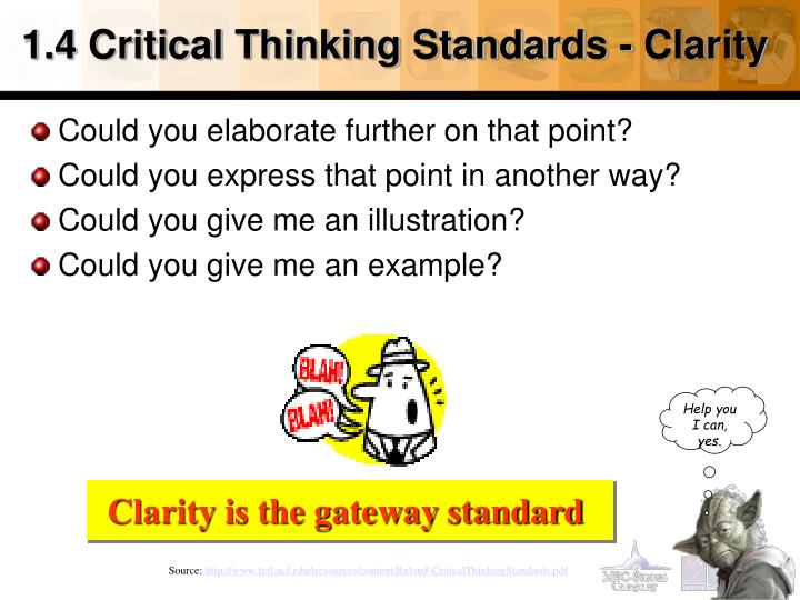 1.4 Critical Thinking Standards - Clarity