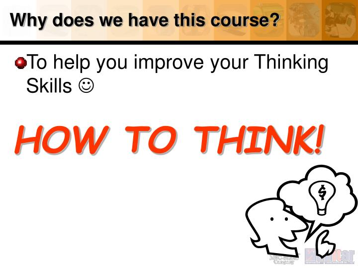 Why does we have this course?